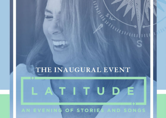 Latitude: An Evening of Stories and Songs