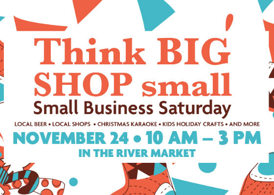 Think BIG, Shop small Saturday
